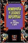 Homeopatia y lesiones deportivas: obra de consulta y guia